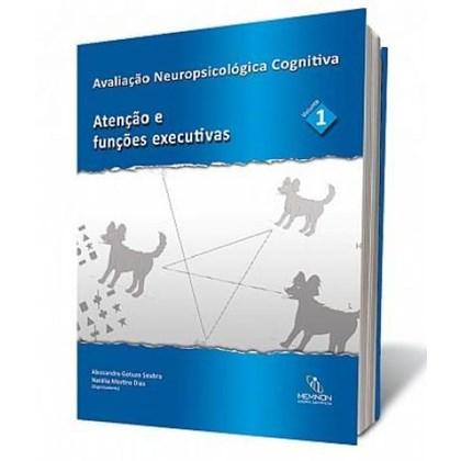 Avaliação Neuropsicológica Cognitiva Vol.1