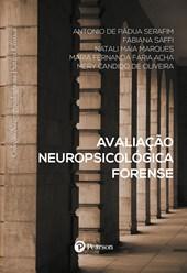 Avaliação Neuropsicológica Forense (Coleção Neuropsicologia na Prática Clínica)
