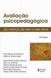 AVALIACAO PSICOPEDAGOGICA DA CRIANCA DE ZERO A SEIS ANOS