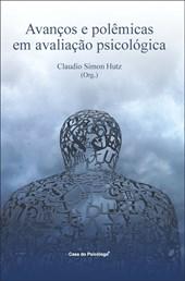 Avanços e polêmicas em avaliação psicológica