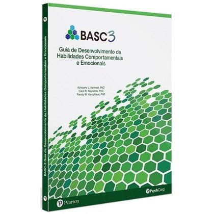 BASC 3: Guia de desenvolvimento de habilidades comportamentais e Emocionais