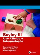 Bayley-III - Uso clínico e interpretação