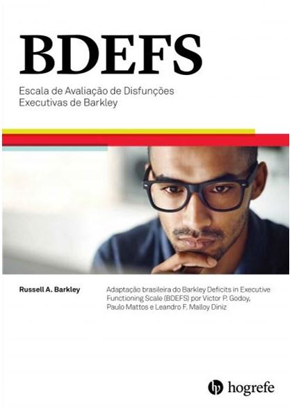 BDEFS (Kit Completo) - Escala de Avaliação de Disfunções Executivas de Barkley