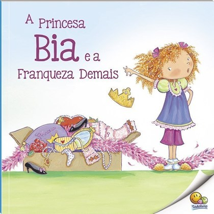 Biblioteca de Literatura: Princesa Bia e a Franqueza