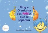 Bing e o enigma dos PAÍSes que se separam