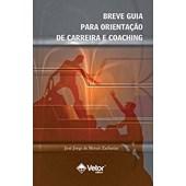 Breve guia para orientação de carreira e coaching