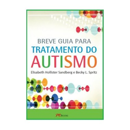 Breve guia para tratamento do Autismo