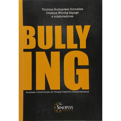 Bullying Avaliação e Intervenção Em Terapia Cognitivo-comportamental