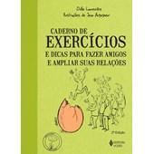 Caderno de exercícios e dicas para fazer amigos e ampliar suas relações