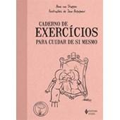 Caderno de exercícios para cuidar de si mesmo
