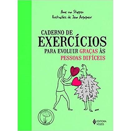 Caderno de exercícios para evoluir graças as pessoas difíceis