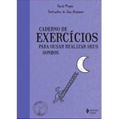 Caderno de exercícios para ousar realizar seus sonhos