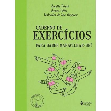 Caderno de exercícios para saber maravilhar-se!