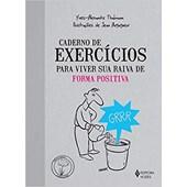 Caderno de Exercícios para viver sua raiva de forma positiva