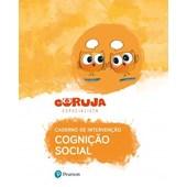 Caderno de Intervenção - Cognição Social - Coruja Especialista
