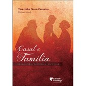 Casal e família: Transmissão, conflito e violência