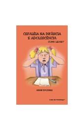 Cefaleia na infância e adolescência: como lidar?