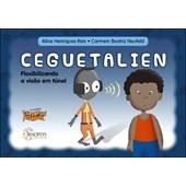 Cerebrus pifadus - Ceguetalien: flexibilizando a visão em túnel
