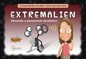 Cerebrus pifadus - Extremalien: vencendo o pensamento dicotômico