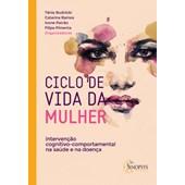 Ciclo de vida da mulher: Intervenção cognitivo-comportamental na saúde e na doença