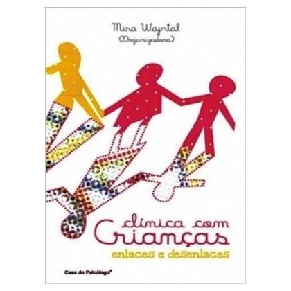 Clínica com crianças: enlaces e desenlaces