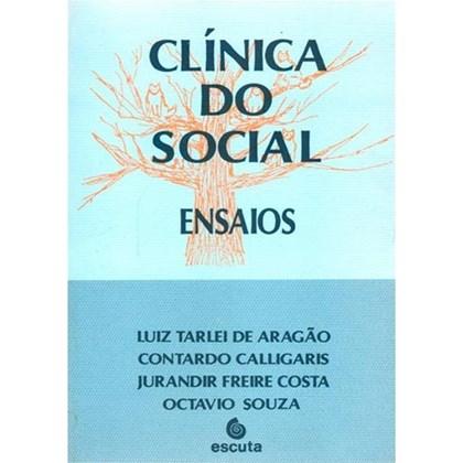 Clínica do social - Ensaios