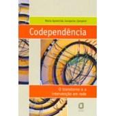Codependências: O Transtorno e a intervenção em rede