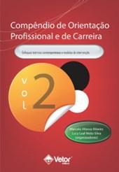 Compêndio de orientação profissional e de carreira - Vol 2