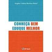 CONHECA BEM, EDUQUE MELHOR