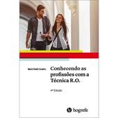 Conhecendo as Profissões com a Técnica R.O. - 4ª edição