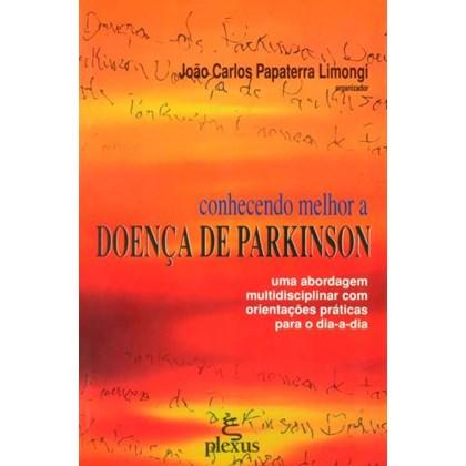 CONHECENDO MELHOR A DOENCA DE PARKINSON