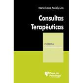 Consultas terapêuticas (Coleção Clínica Psicanalítica)
