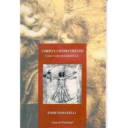 Corpo e conhecimento: uma visão psicanalítica