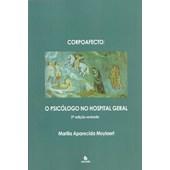 Corpoafecto - o psicólogo no hospital geral