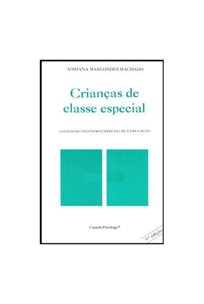 Crianças de classe especial: efeitos do encontro entre saúde e educação