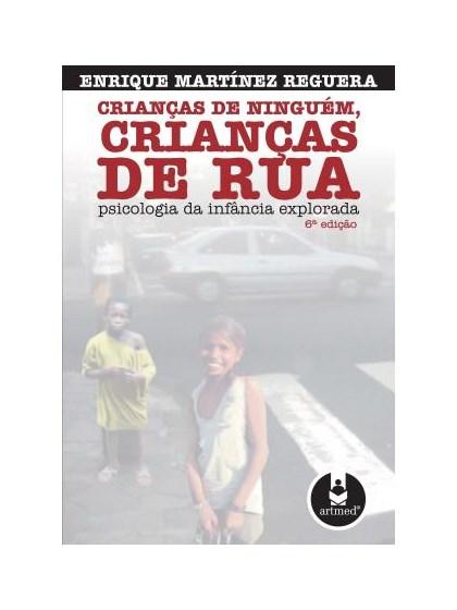 Crianças de Ninguém, Crianças de Rua