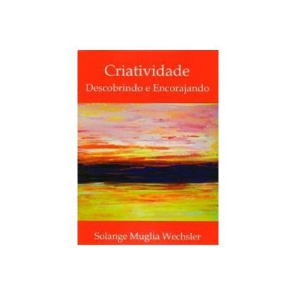 Criatividade: Descobrindo e encorajando
