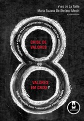 Crise de valores ou valores em crise?