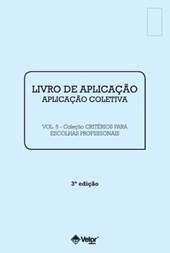 CRITERIOS 3ED (LIVRO DE APLICACAO VOL 5)