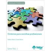 Critérios para Escolhas Profissionais (Kit)