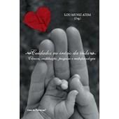 Cuidados no início da vida: clínica, instituição, pesquisa e metapsicologia