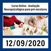 Curso Online - Avaliação Neuropsicológica para pré-escolares - 12/09