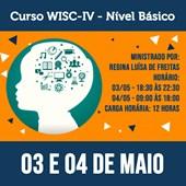 Curso WISC-IV (Nível Básico) - 03 e 04 de Maio de 2019
