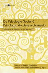 Da Psicologia Social À Psicologia Do Desenvolvimento: Pesquisas E Temáticas No Século XXI