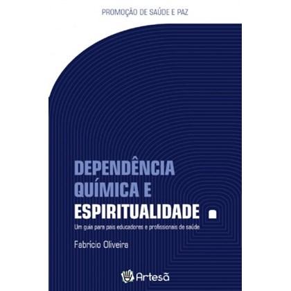 Dependência química e espiritualidade