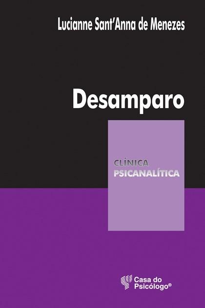 Desamparo (Coleção Clínica Psicanalítica)