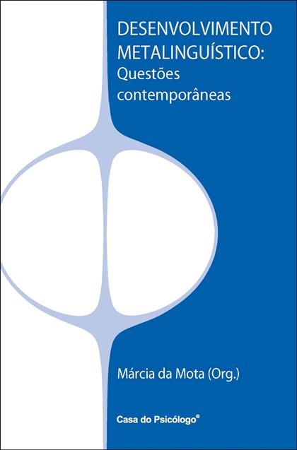 Desenvolvimento metalinguístico: questões contemporâneas