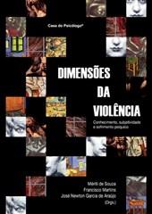 Dimensões da violência: conhecimento, subjetividade e sofrimento psíquico