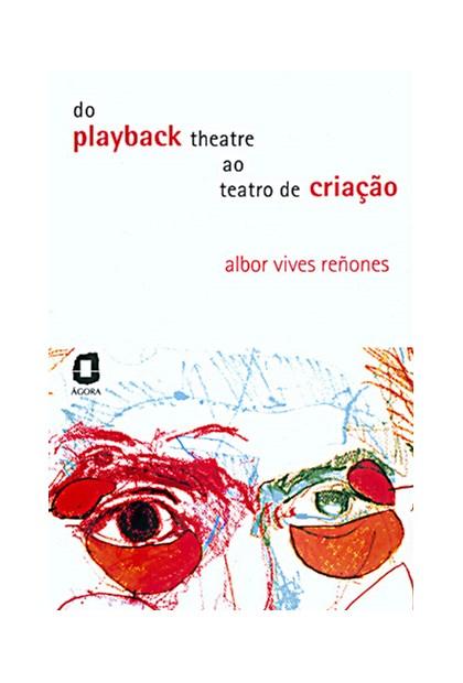 Do playback theatre ao teatro de criação