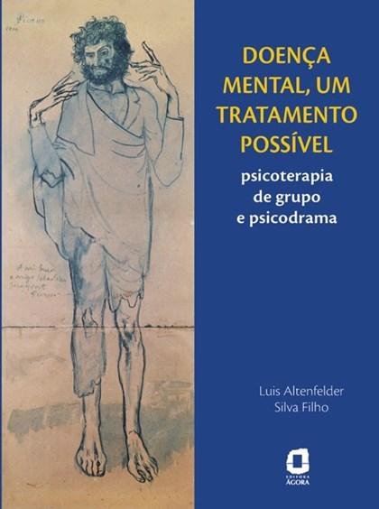 Doença mental, um tratamento possível
